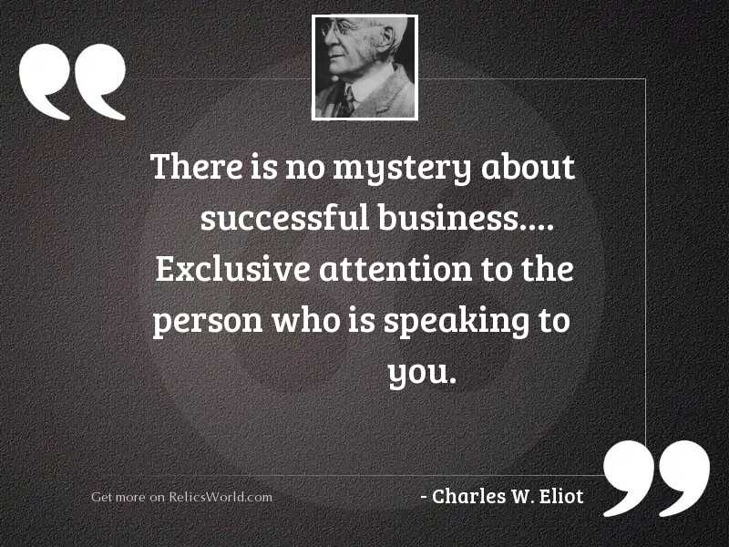 There is no mystery about