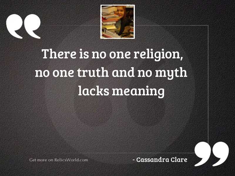 There is no one religion