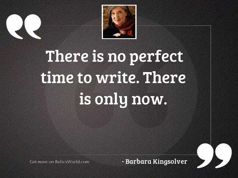 There is no perfect time