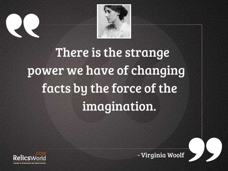 There is the strange power