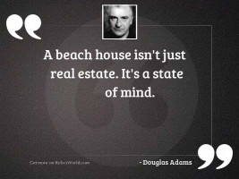 A beach house isnt just