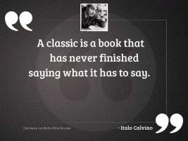 A classic is a book