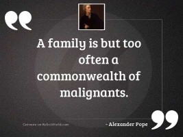 A family is but too