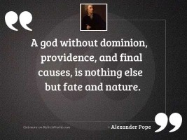 A God without dominion, providence,