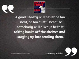 A good library will never