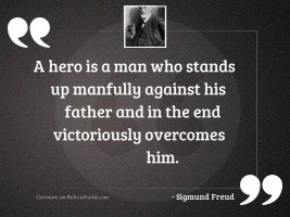 A hero is a man