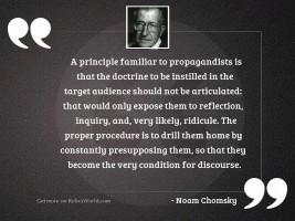 A principle familiar to propagandists