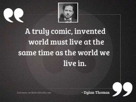 A truly comic invented world