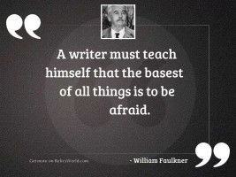 A writer must teach himself