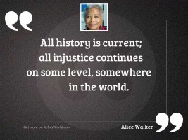 All History is current; all