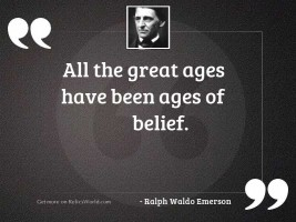 All the great ages have