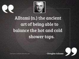 Alltami n The ancient art