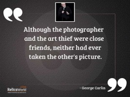 Although the photographer and the