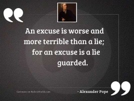 An excuse is worse and