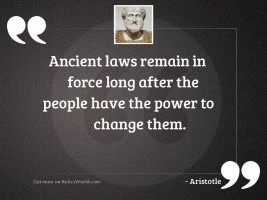 Ancient laws remain in force