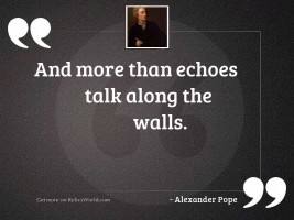 And more than echoes talk