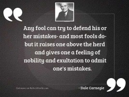 Any fool can try to