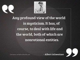 Any profound view of the