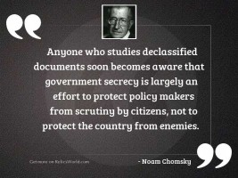 Anyone who studies declassified documents