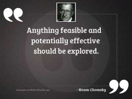 Anything feasible and potentially effective