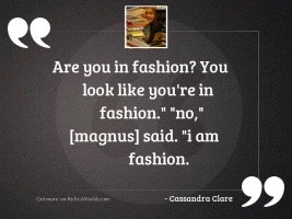 Are you in fashion You