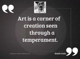 Art is a corner of