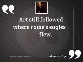 Art still followed where Rome'