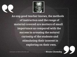 As any good teacher knows,