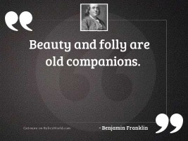 Beauty and folly are old
