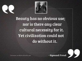 Beauty has no obvious use;