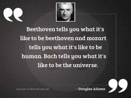 Beethoven tells you what its