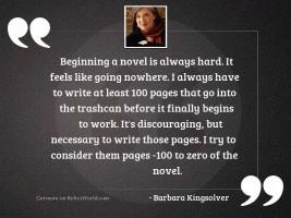 Beginning a novel is always