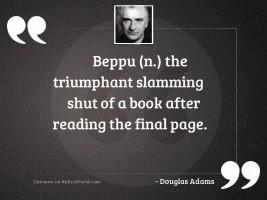 Beppu n The triumphant slamming