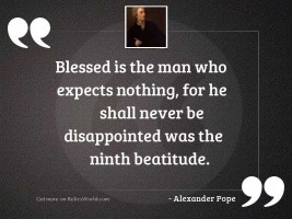 Blessed is the man who