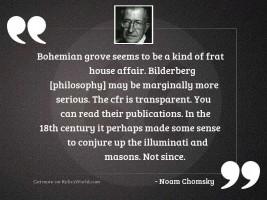 Bohemian Grove seems to be
