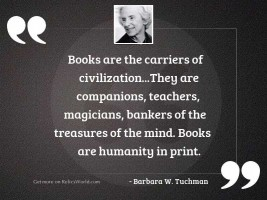 Books are the carriers of