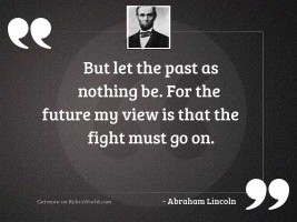 But let the past as