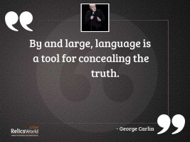 By and large language is