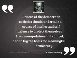 Citizens of the democratic societies