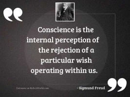 Conscience is the internal perception