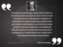 Contemporary technology could be used