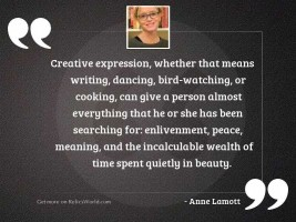 Creative expression, whether that means
