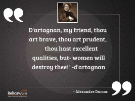 DArtagnan my friend thou art
