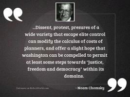Dissent protest presures of a