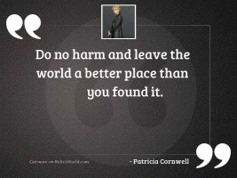 Do no harm and leave