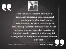 Don't criticize, condemn or