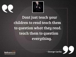 Dont just teach your children