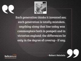 Each generation thinks it invented