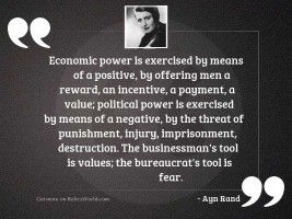 Economic power is exercised by