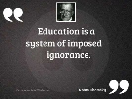 Education is a system of